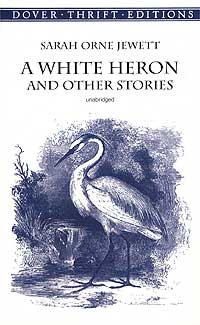 An English story to read online in the original. A White Heron
