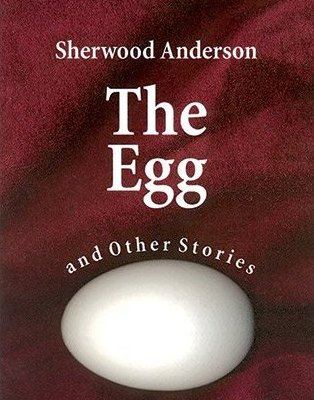 A short story by Sherwood Anderson in the original